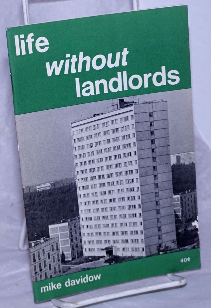 Life without landlords. Mike Davidow.