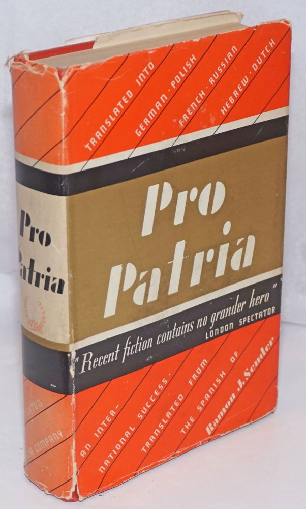 Pro patria; translated by James Cleugh from the Spanish novel, Imám. Ramón J. Sender.