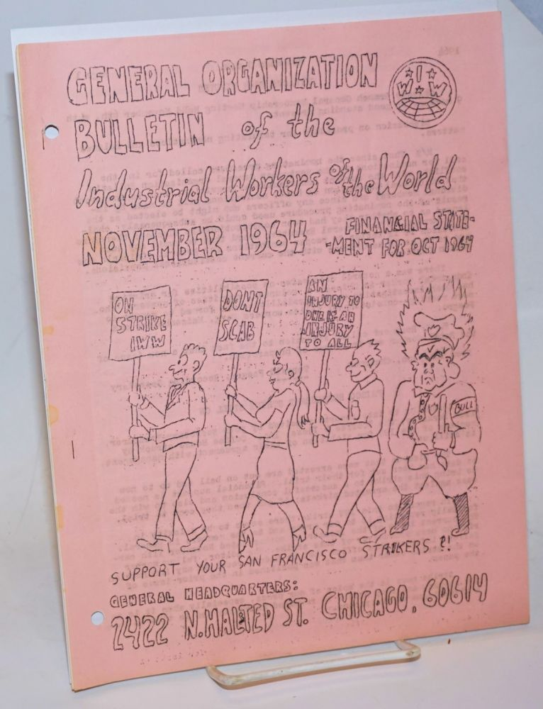 General Organization Bulletin for November 1964, financial statement for Oct. 1964. Industrial Workers of the World.