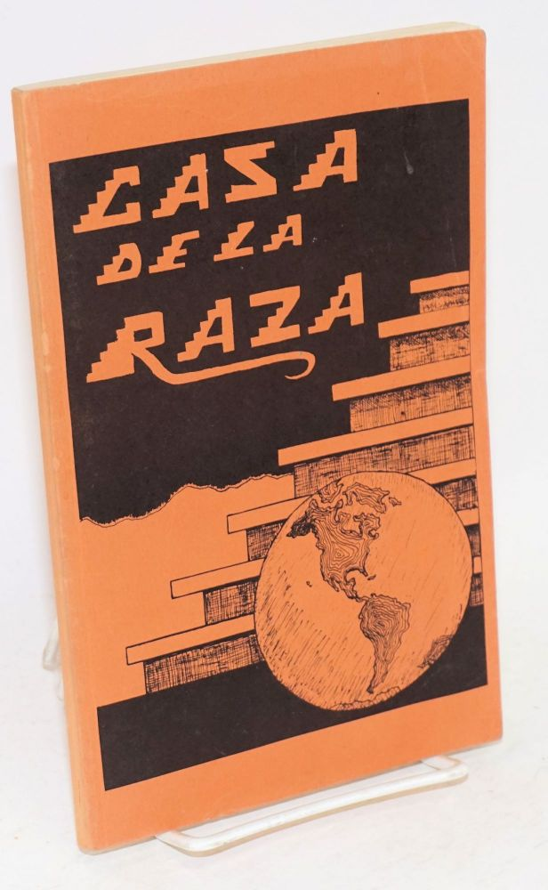 Casa de la raza; separatism or segregation --- Chicanos in public education. Southwest Network.