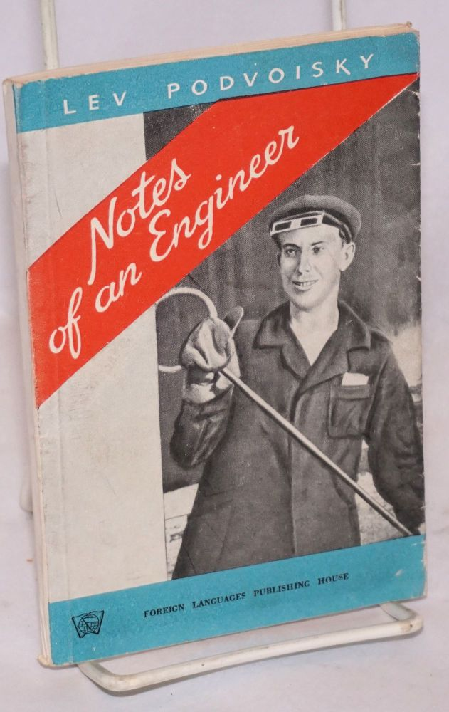 Notes of an engineer. Second edition. Lev Podvoisky.