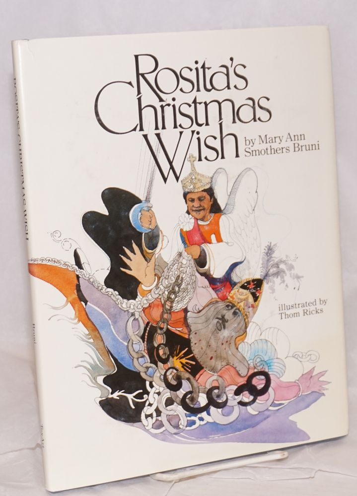 Rosita's Christmas Wish. Mary Ann Smothers Bruni, , Thom Ricks, Rogelio de Castro.