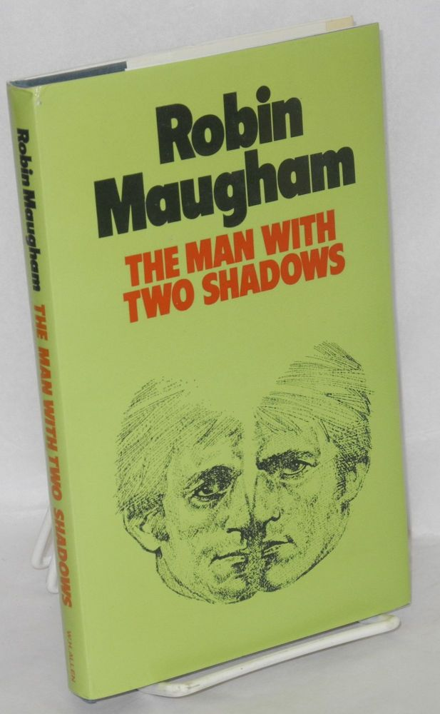 The man with two shadows. Robin Maugham.