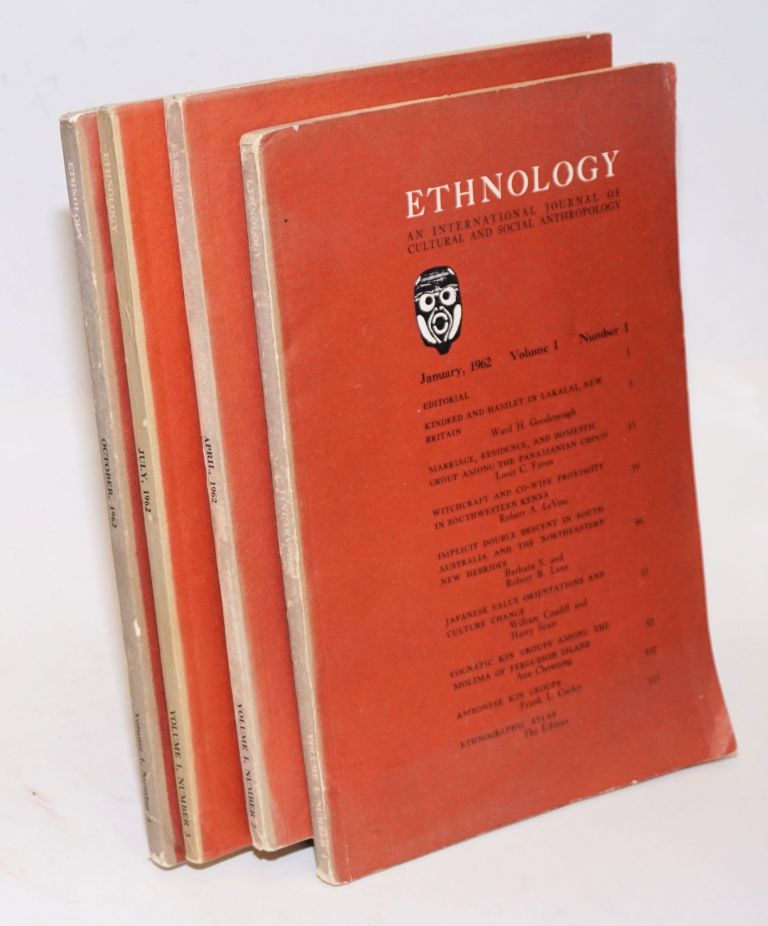 Ethnology: an international journal of cultural and social anthropology; volume I, numbers 1 - 4