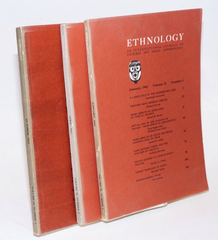 Ethnology: an international journal of cultural and social anthropology; volume II, numbers 1, 2 and 4 incomplete run