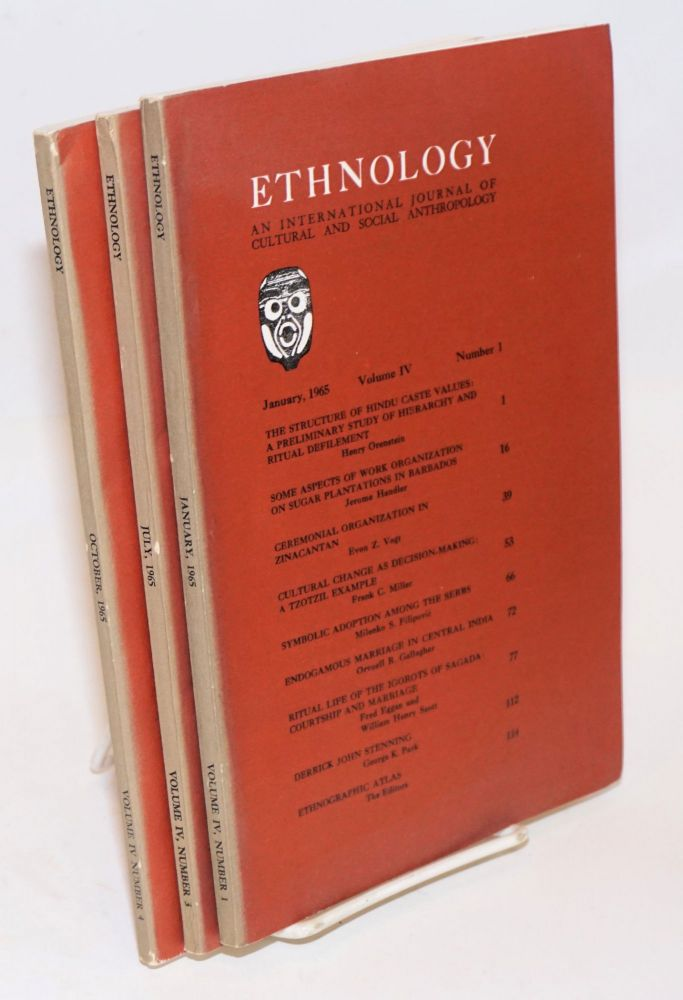 Ethnology: an international journal of cultural and social anthropology; volume IV, numbers 1, 3 and 4 incomplete run