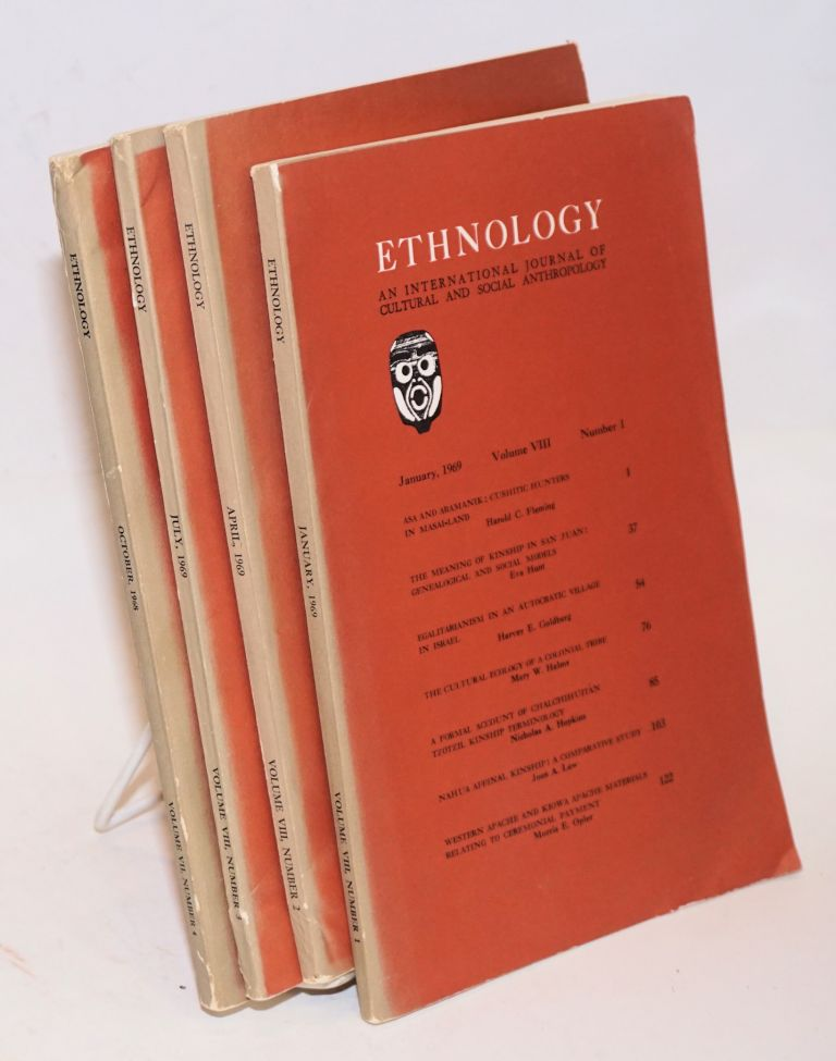 Ethnology: an international journal of cultural and social anthropology; volume VIII, numbers 1 - 4 complete