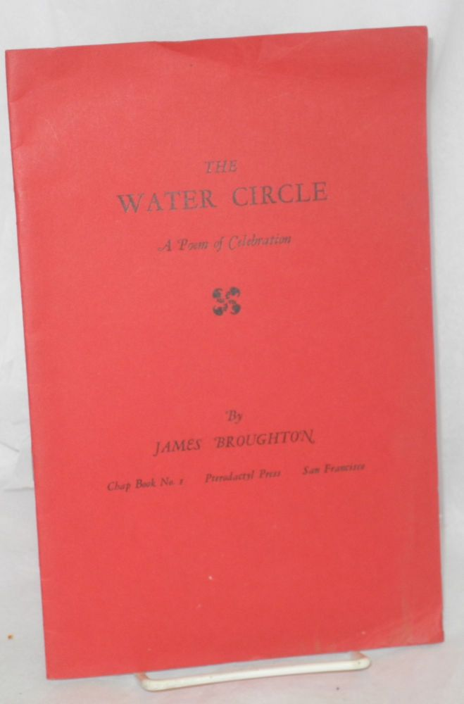 The water circle: a poem of celebration. James Broughton.