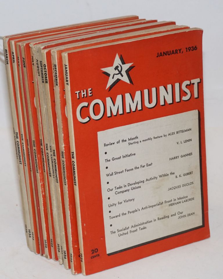 The Communist; a magazine of the theory and practice of Marxism-Leninism. Vol. 15 no. 1 to 12, January to December, 1936