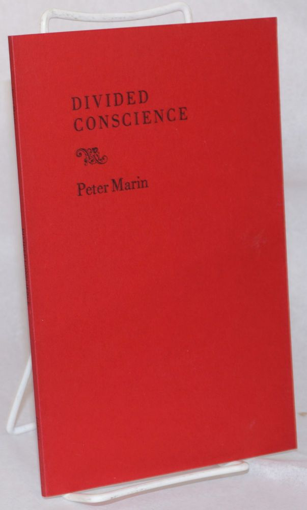 Divided conscience. Peter Marin.