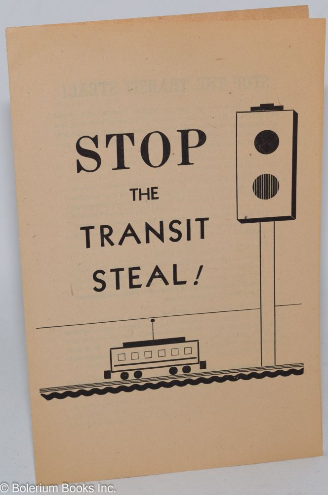 Stop the transit steal! Communist Party. Los Angeles County Committee.