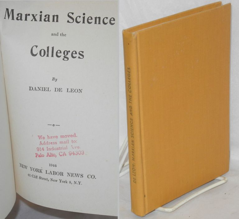 Marxian science and the colleges. Daniel De Leon.