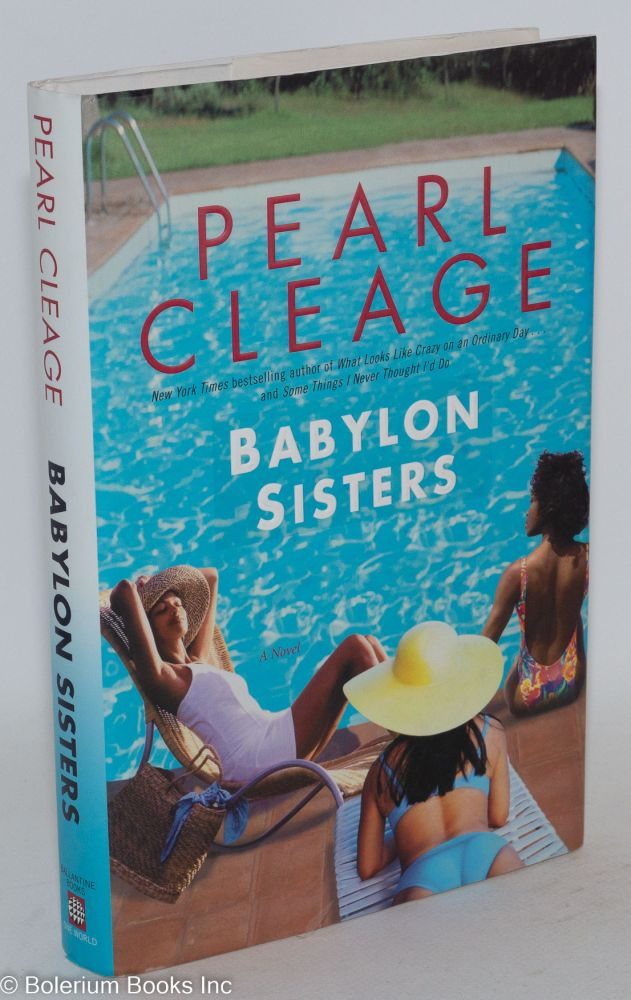 Babylon sisters; a novel. Pearl Cleage.