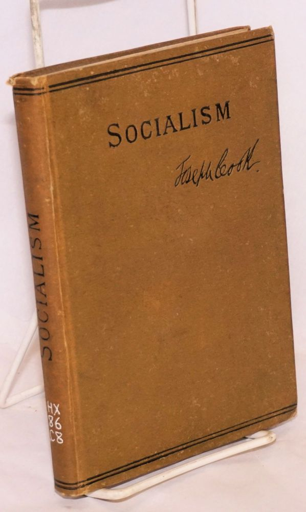 Socialism, with preludes on current event events. Joseph Cook.
