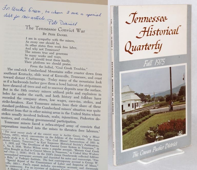 Tennessee Historical Quarterly;; volume xxxiv, number 3, Fall 1975; The Tennessee Convict War and The WPA in Nashville, 1935-1943, et al. Robert M. McBride, , Pete Daniel, contributor.