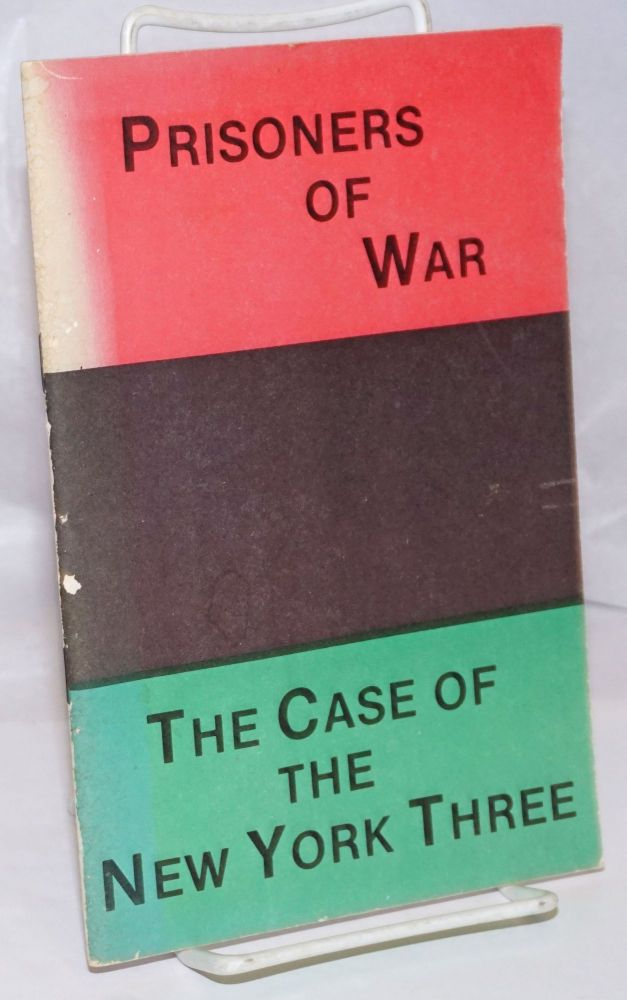 Prisoners of war, the case of the New York three