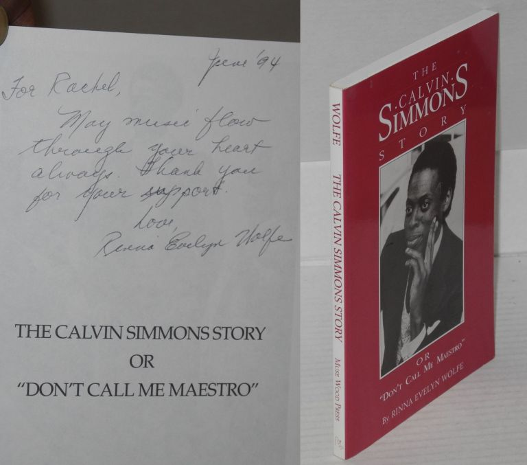 "The Calvin Simmons story; or ""don't call me maestro!"" Rinna Evelyn Wolfe."