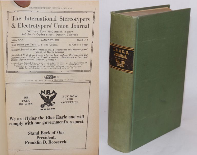 The International Stereotypers & Electrotypers' Union Journal. Vol. 30 no. 1, January, 1935 to vol. 30, no. 12, December, 1935. William Eben McCormick, ed.