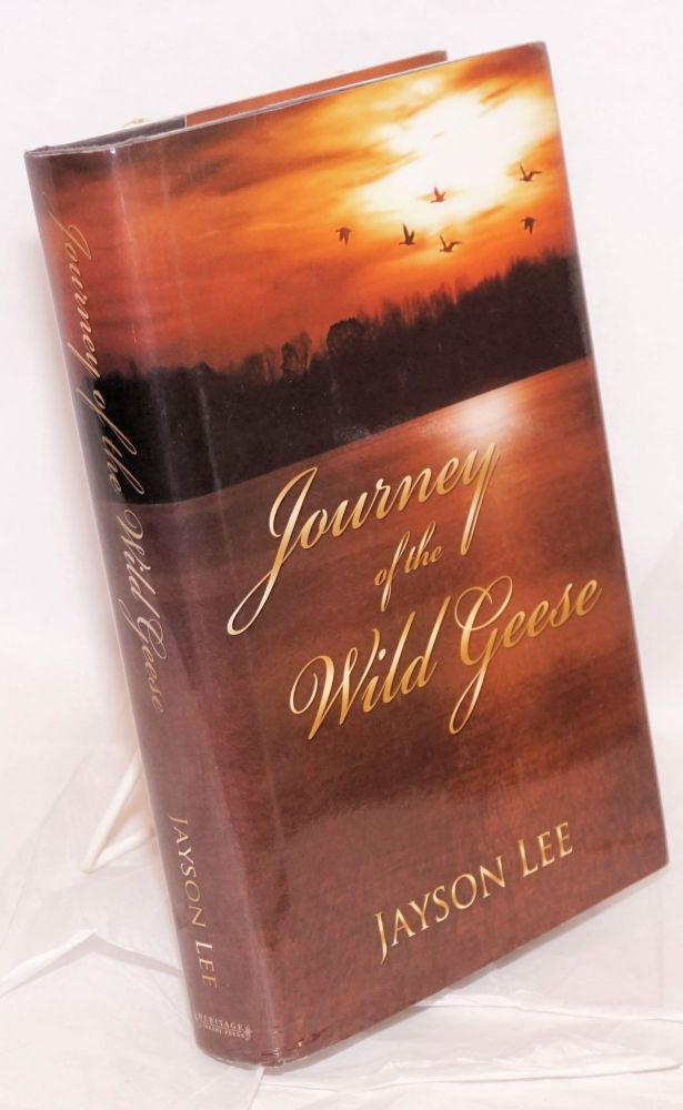 Journey of the wild geese. Jayson Lee.