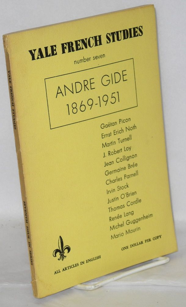 Andre Gide, 1869-1951 in Yale French Studies, number seven. André Gide, Ernst Noth Gaetan Picon, Justin O'Brien, many others.