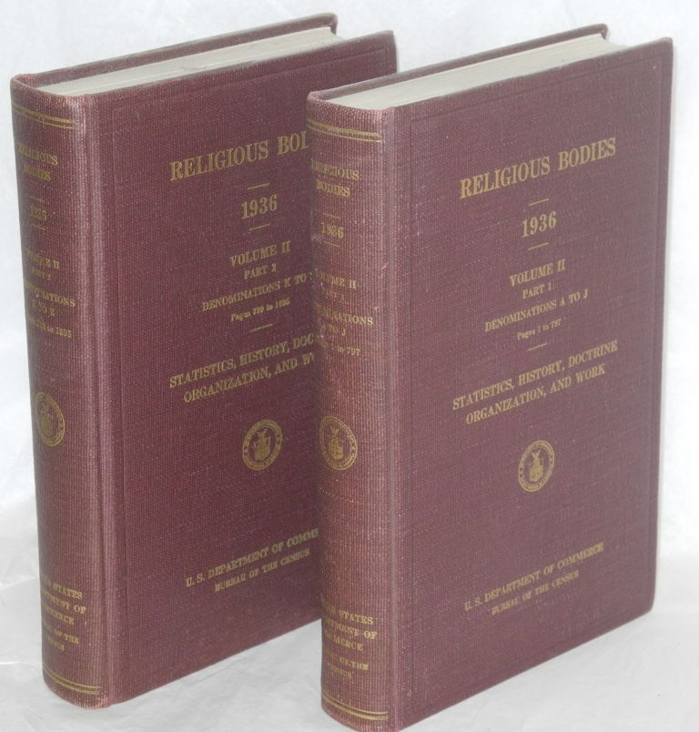 Religious bodies: 1936, volume II. United States Department of Commerce. Bureau of the Census.