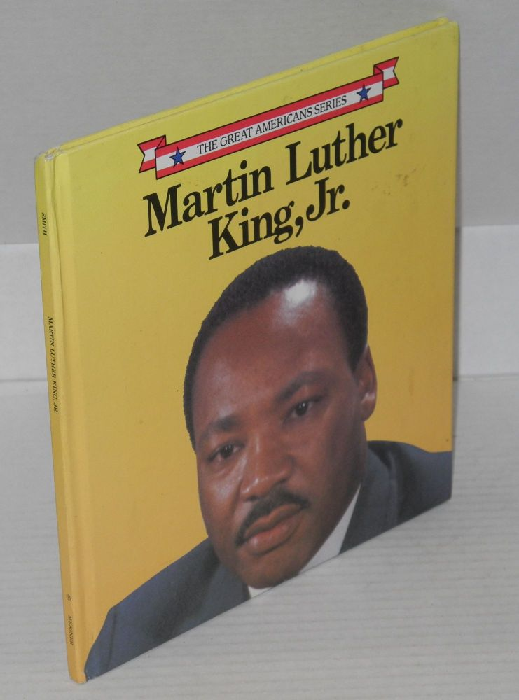 Martin Luther King, Jr.; illustrated by James Seward. Kathie Billingslea Smith.