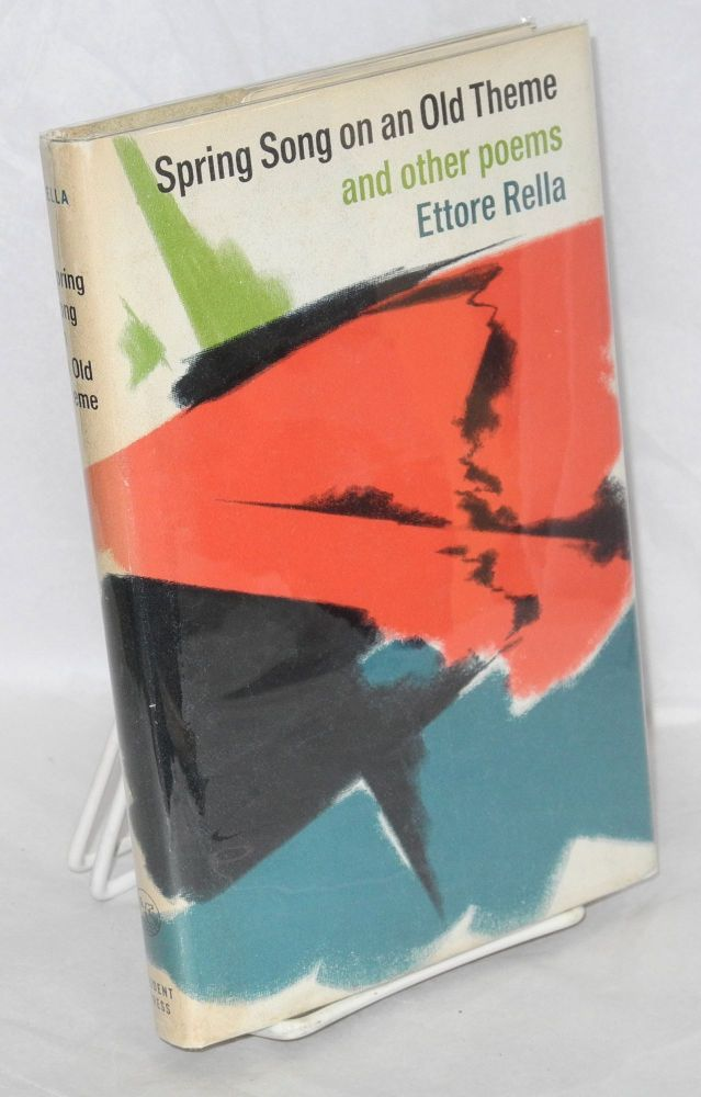 Spring song on an old theme, and other poems. Ettore Rella.