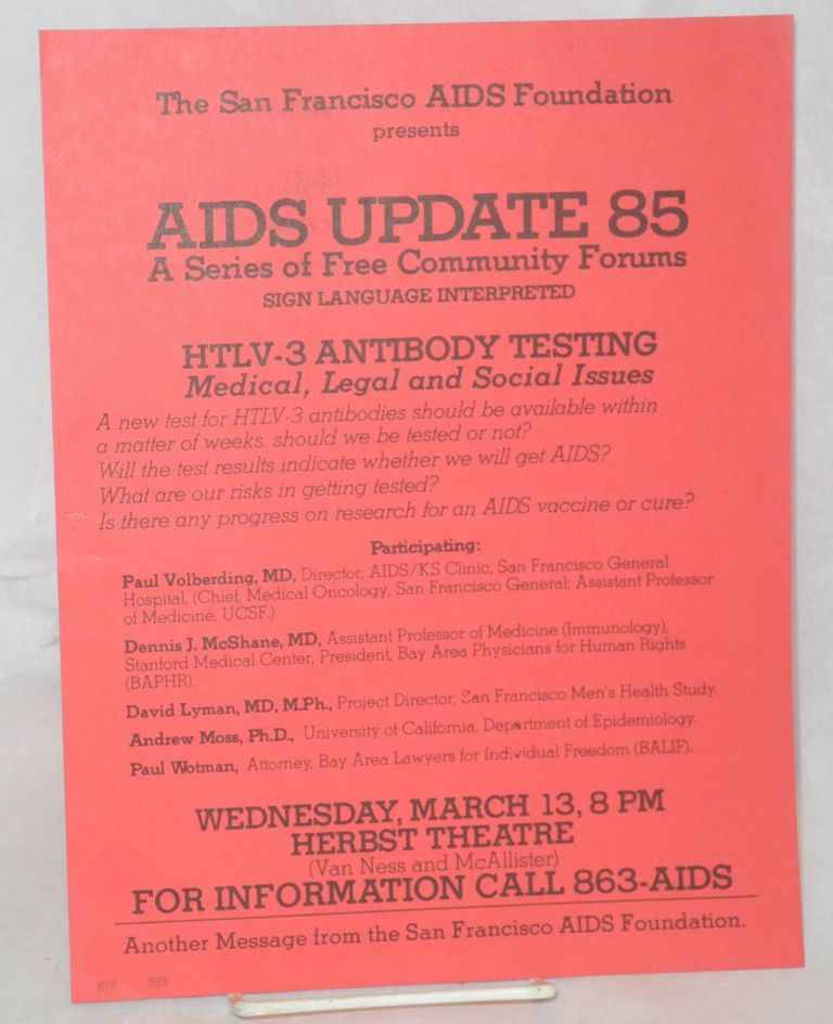 The San Francisco AIDS Foundation presents AIDS Update 85: a series of free community forums [handbill]. San Francisco AIDS Foundation.