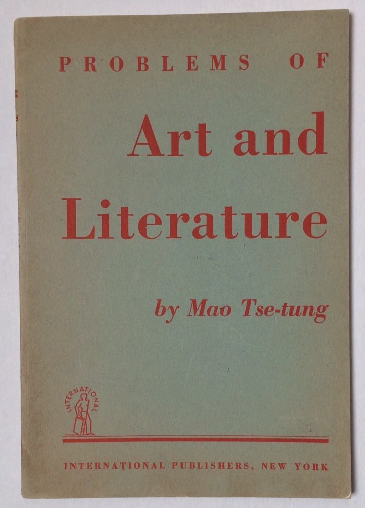 Problems of art and literature. Tse-tung Mao.