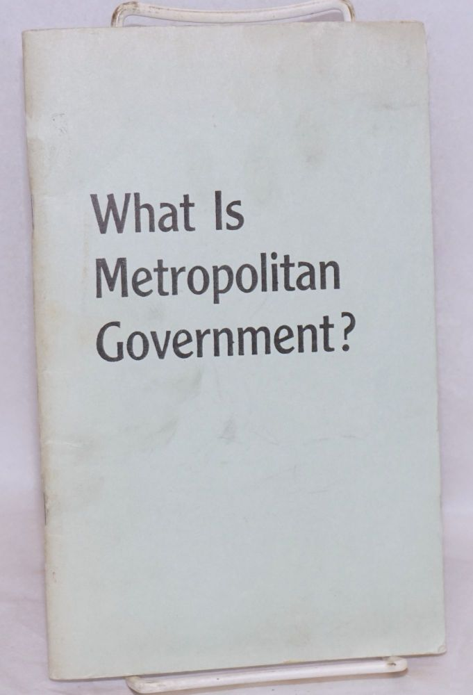 What is metropolitan government? E. G. Grace.