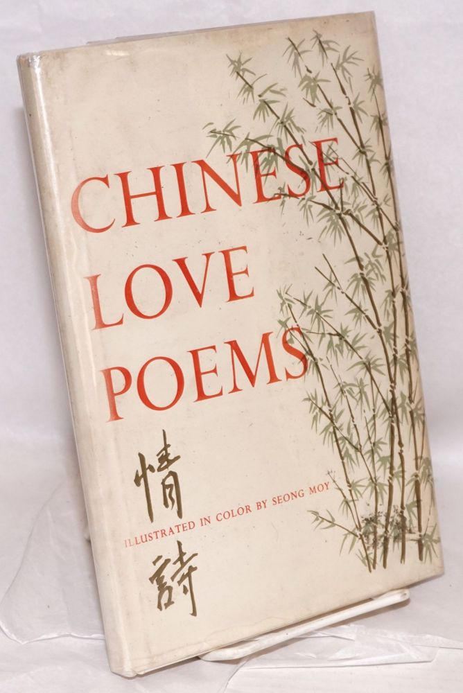 Chinese love poems; illustrated by Seong Moy. D. J. Klemer, ed.