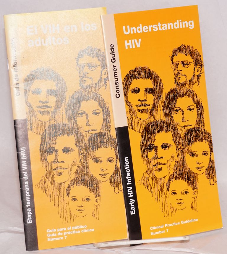 Understanding HIV; [two brochures] early HIV infection consumer guide with El VIH en los adultos (Spanish language edition)