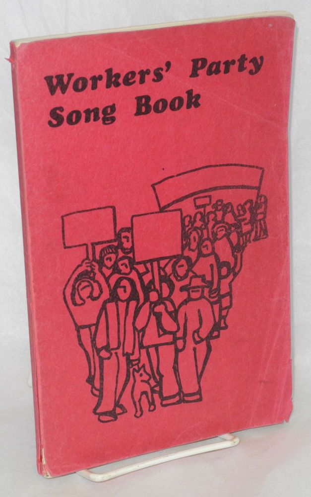 Workers' Party song book. Democratic Workers Party.