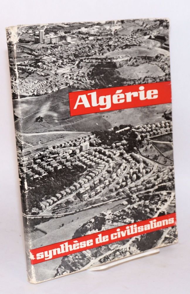 Algeria; a synthesis of civilizations