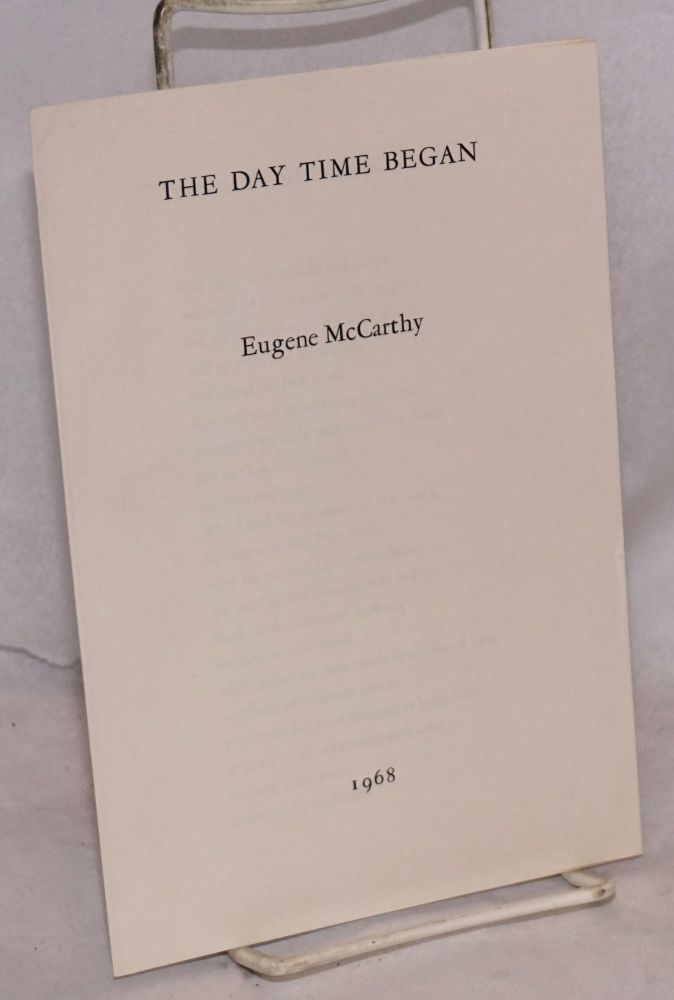 The day time began. Eugene McCarthy.