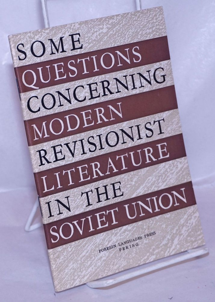 Some questions concerning modern revisionist literature in the Soviet Union. Hung Hsiang.