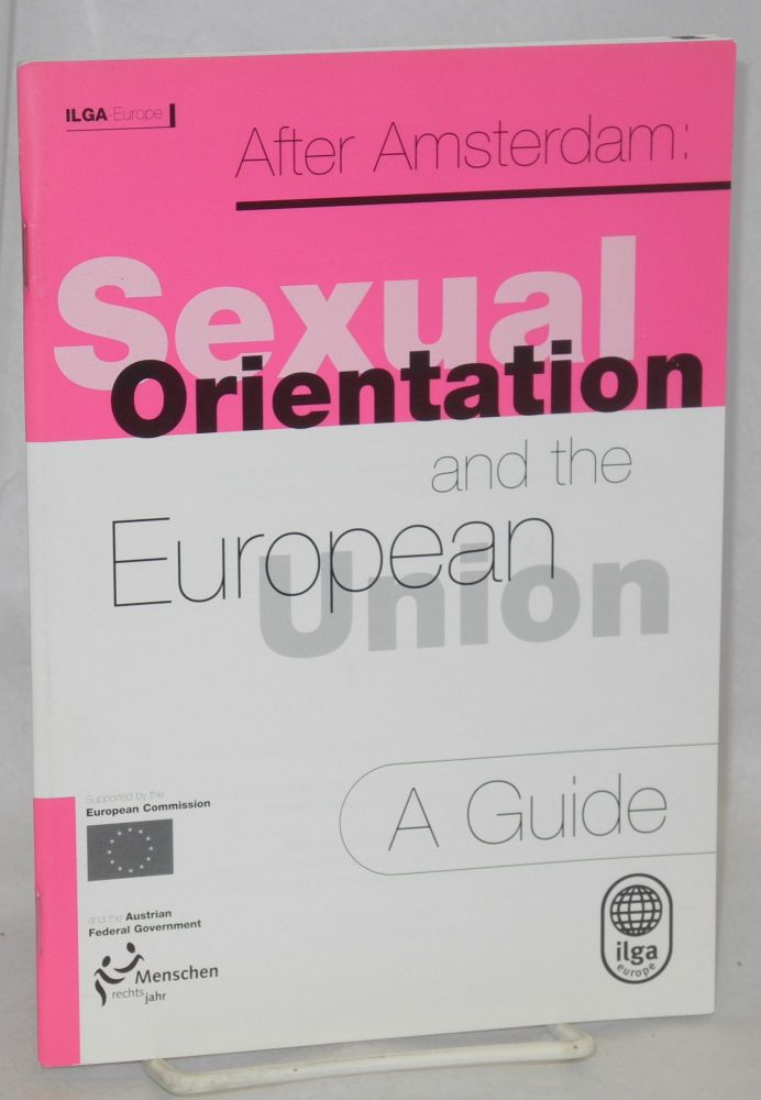 After Amsterdam: sexual orientation and the European Union, a guide
