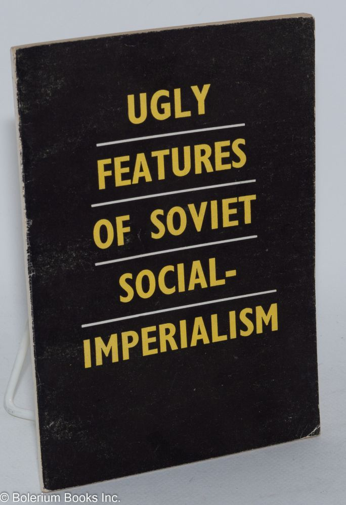 Ugly features of Soviet social-imperialism. Hsiao Fan.