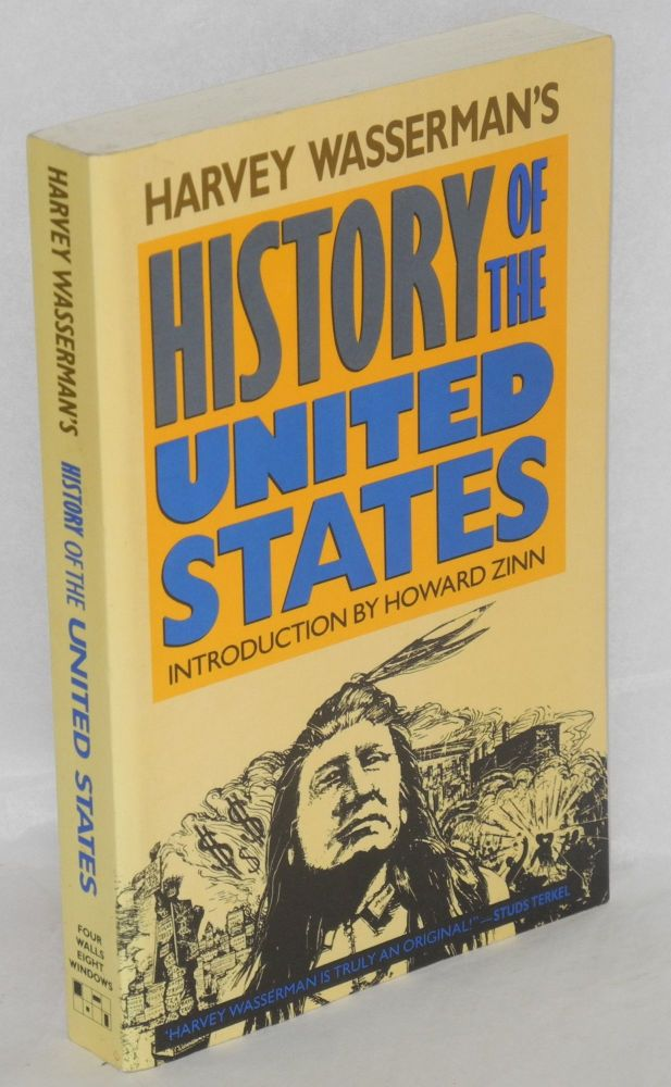 Harvey Wasserman's history of the United States. Harvey Wasserman.