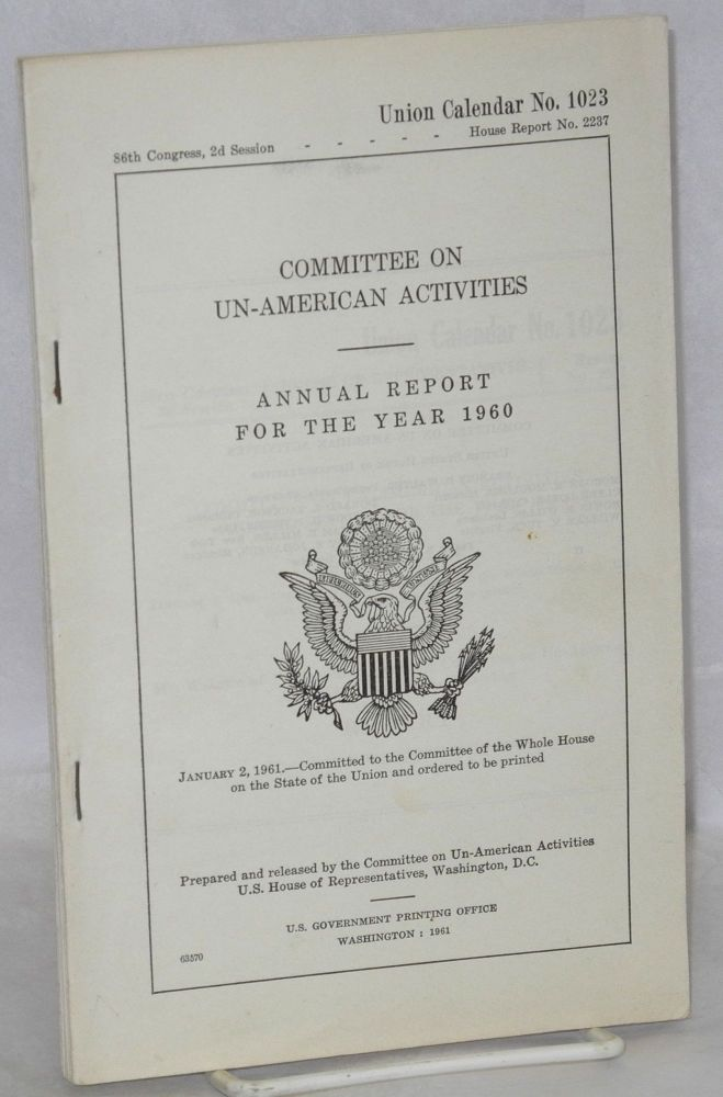Committee on Un-American Activities, annual report for the year 1960. United States. House of Representatives.