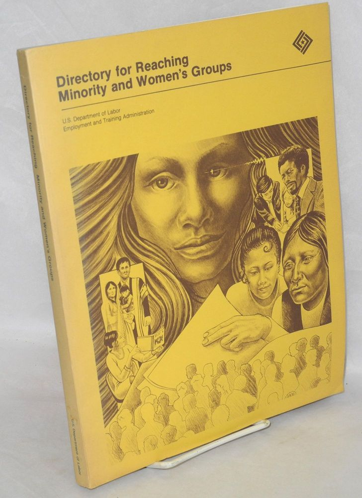 Directory for Reaching Minority and Women's Groups. U. S. Department of Labor.