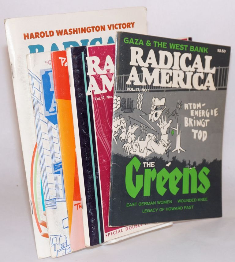 Radical America: Vol. 17, (1983), No. 1-6.