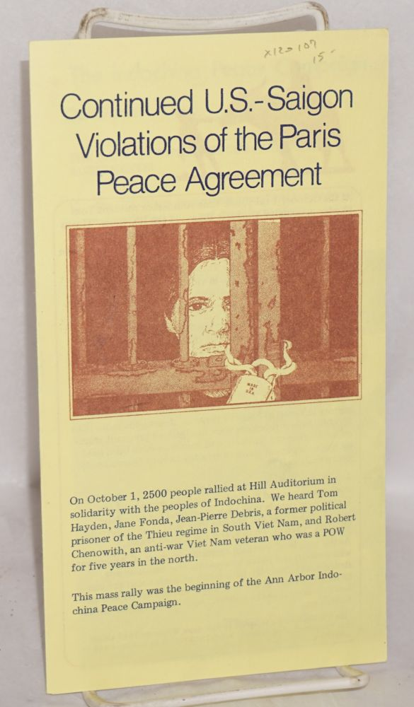 Contiued U.S. - Saigon violations of the Paris Peace Agreement; handbill-mailer for the organization. Ann Arbor Indochina Peace Campaign.