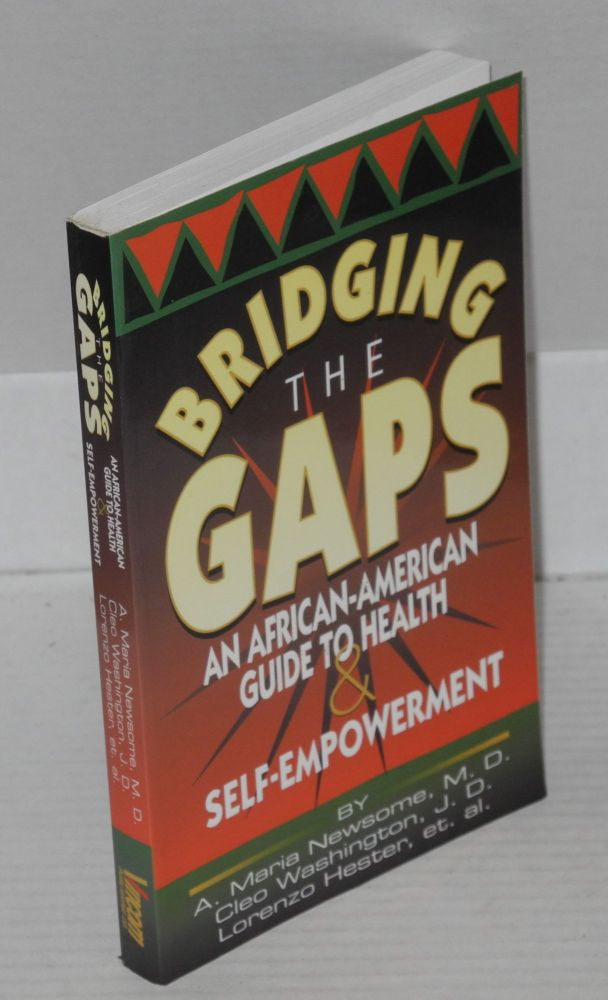 Bridging the gaps: an African-American guide to health and self-empowerment. A. Maria Newsome, et. al.