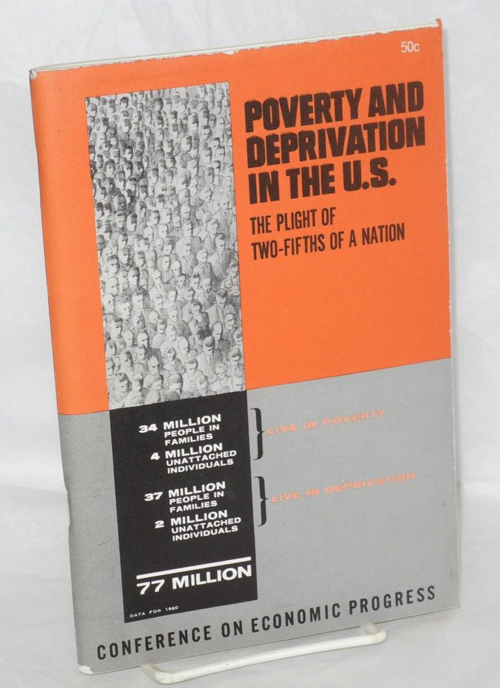 Poverty and Deprivation in the United States: The Plight of Two-Fifths of a Nation