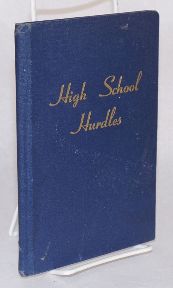 High school hurdles; an authoritative discussion of alchohol - tobacco - dope