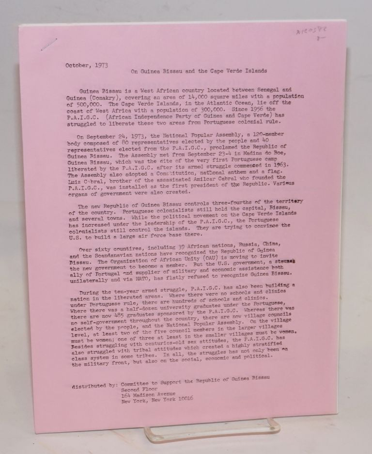 On Guinea Bissau and the Cape Verde Islands; with a message of support and a petition, October 1973. Committee to Support the Republic of Guinea Bissau.