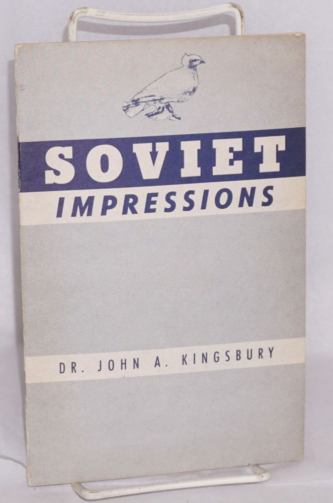 Soviet impressions after an interval of eighteen years 1932-1950. Dr. John A. Kingsbury.