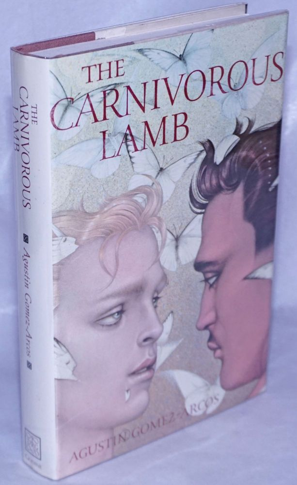 The carnivorous lamb. Augustin Gomez-Arcos, , Mel Odom jacket illustration William Rodamor.