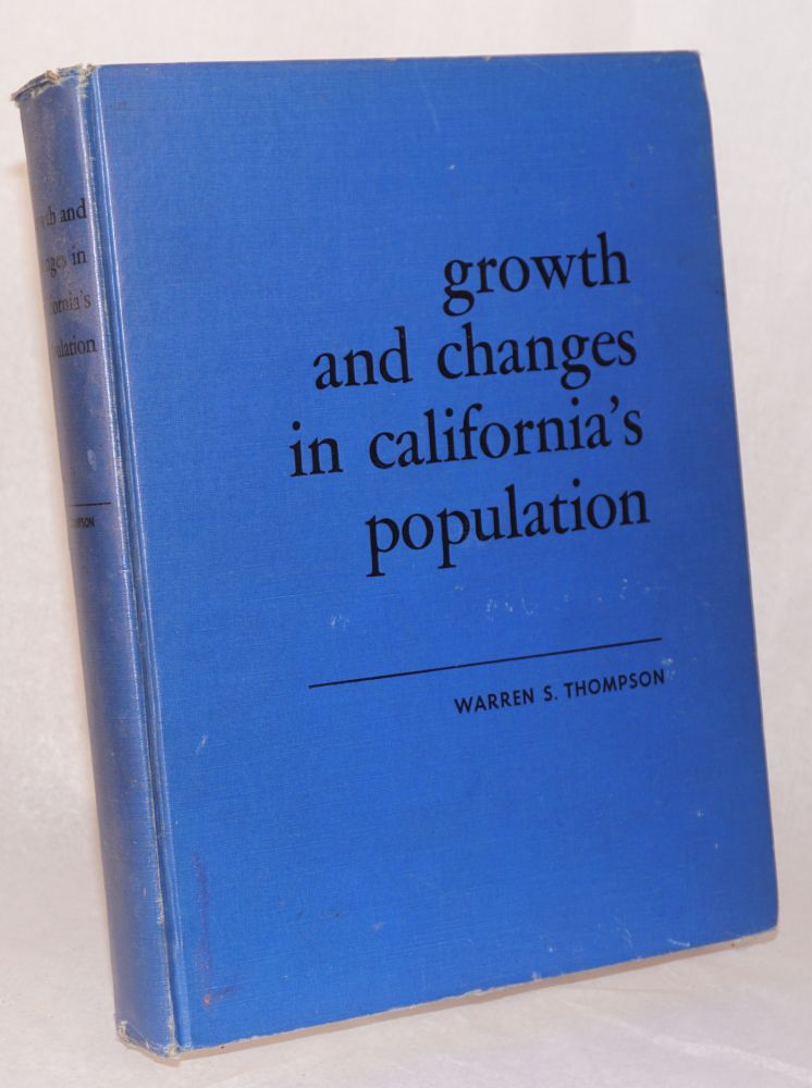 Growth and changes in California's population. Richard C. Singleton.